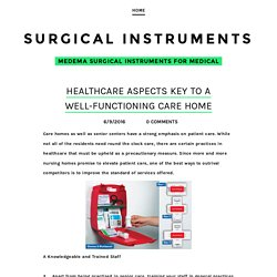 Healthcare Aspects Key to a Well-Functioning Care Home