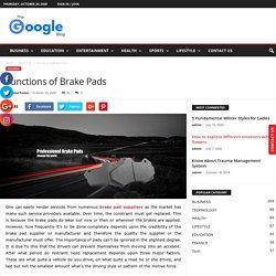 Functions of Brake Pads - Google Blog