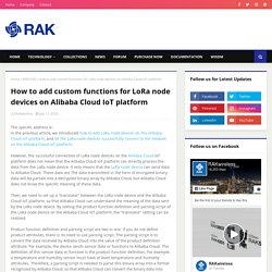 How to add custom functions for LoRa node devices on Alibaba Cloud IoT platform