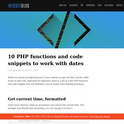 10 PHP functions and code snippets to work with dates