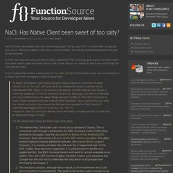 NaCl; Has Native Client been sweet of too salty?
