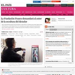 La Fundación Franco demandará al autor de la escultura del dictador