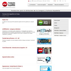 Cursos de español en línea - Varios - Fundación para la Difusión de la Lengua y la Cultura Española