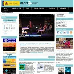 Fundación Española para la Ciencia y la Tecnología.