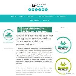 Fundación Basura lanza el primer curso gratuito en Latinoamérica para aprender a vivir sin generar residuos – Fundación Basura