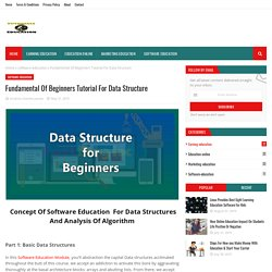 Fundamental Of Beginners Tutorial For Data Structure