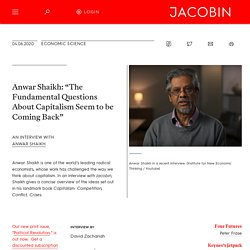 """Anwar Shaikh: """"The Fundamental Questions About Capitalism Seem to be Coming Back"""""""