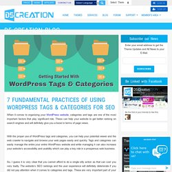 7 Fundamental Practices of using WordPress Tags & Categories for SEO