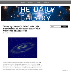 Is this Fundamental Phenomenon of the Universe an Illusion? - The Daily Galaxy