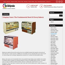 Display Cases: The Fundamental Need Of Every Bakery