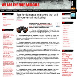 Ten fundamental mistakes that will kill your email marketing | We are the Free Radicals
