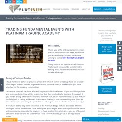 Trading Fundamental Events with Platinum Trading Academy