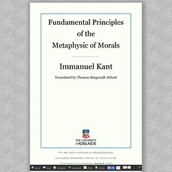 Fundamental Principles of the Metaphysic of Morals, by Immanuel Kant, 1724-1804