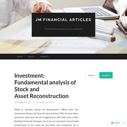 Investment: Fundamental analysis of Stock and Asset Reconstruction