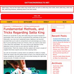 Fundamental Methods, and Tricks Regarding Satta King