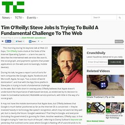 Tim O'Reilly: Steve Jobs Is Trying To Build A Fundamental Challe