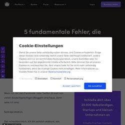 5 fundamentale Fehler, die deutschen Bloggern den Erfolg kosten