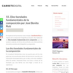 55. Diez bondades fundamentales de la composición por José Benito Ruiz - CarreteDigital.com