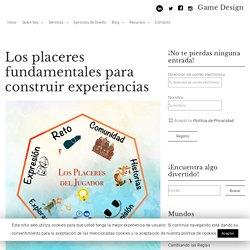 Los placeres fundamentales para construir experiencias – Game Design