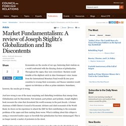 Market Fundamentalism: A review of Joseph Stiglitz's Globalization and Its Discontents - Council on Foreign Relations