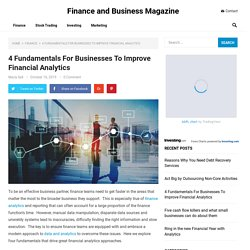 4 Fundamentals For Businesses To Improve Financial Analytics - Finance and Business Magazine