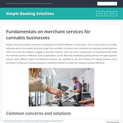 Fundamentals on merchant services for cannabis businesses