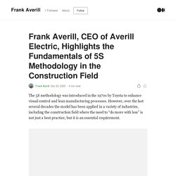 Frank Averill, CEO of Averill Electric, Highlights the Fundamentals of 5S Methodology in the Construction Field
