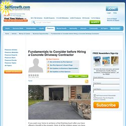 Fundamentals to Consider before Hiring a Concrete Driveway Contractor