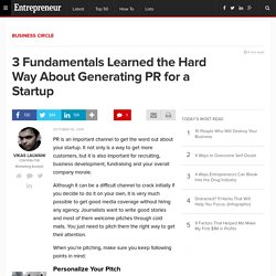 3 Fundamentals Learned the Hard Way About Generating PR for a Start-up