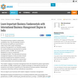Learn Important Business Fundamentals with International Business Management Degree in India