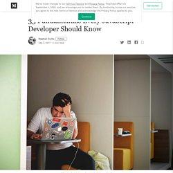 33 Fundamentals Every JavaScript Developer Should Know