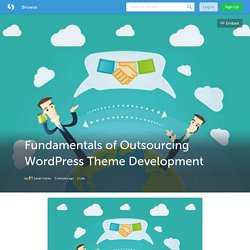 Fundamentals of Outsourcing WordPress Theme Development (with image) · sarahclarke