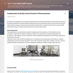 Fundamentals of Quality Control Practice in Pharmaceuticals