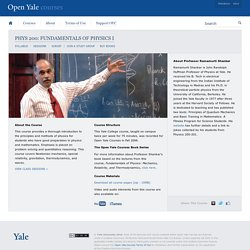 Fundamentals of Physics — Open Yale Courses