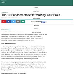 The 10 Fundamentals Of Rewiring Your Brain