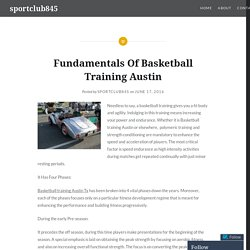 Fundamentals Of Basketball Training Austin – sportclub845