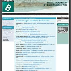 Fundamentos de la Construcción de Chile - Obras que integran la Biblioteca Fundamentos