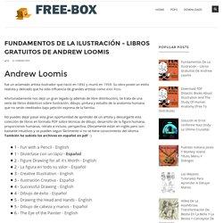 Fundamentos de la ilustración - libros gratuitos de Andrew Loomis