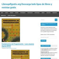 Fundamentos de Programación – Luis Joyanes Aguilar [PDF]