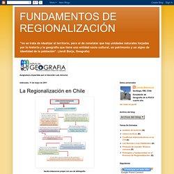 FUNDAMENTOS DE REGIONALIZACIÓN: La Regionalización en Chile