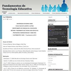 La Cátedra ~ Fundamentos de Tecnología Educativa