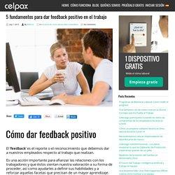 5 fundamentos para dar feedback positivo a tus trabajadores