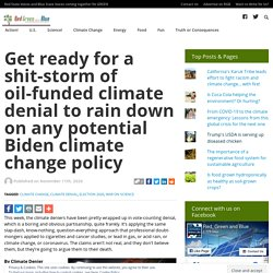 Get ready for a shit-storm of oil-funded climate denial to rain down on any potential Biden climate change policy