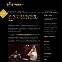 Funding for Hip-Hop Artists to Help You Becoming a Successful Artist