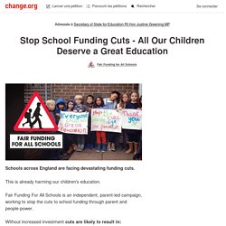 Stop school funding cuts - All Our Children Deserve a Great Education