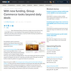 With new funding, Group Commerce looks beyond daily deals