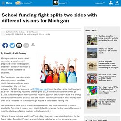 School funding fight splits two sides with different visions for Michigan