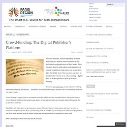 Crowd-funding: The Digital Publisher's Platform