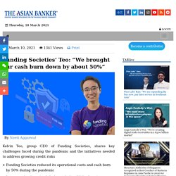 """Funding Societies' Teo: """"We brought our cash burn down by about 50%"""""""