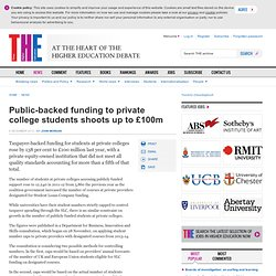 Public-backed funding to private college students shoots up to £100m